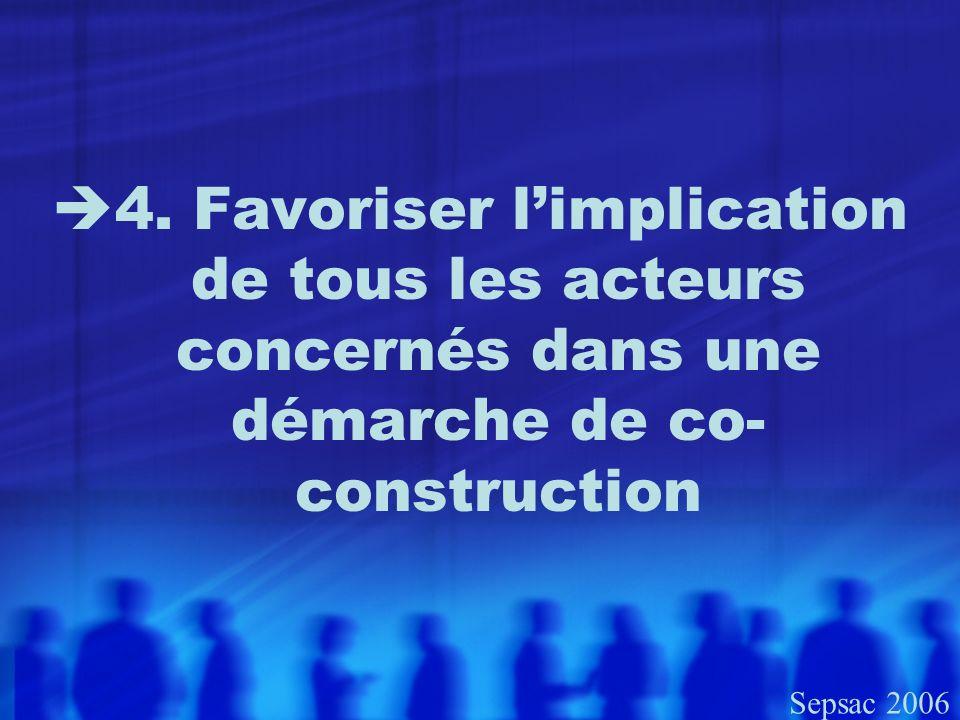 4. Favoriser l'implication de tous les acteurs concernés dans une démarche de co-construction