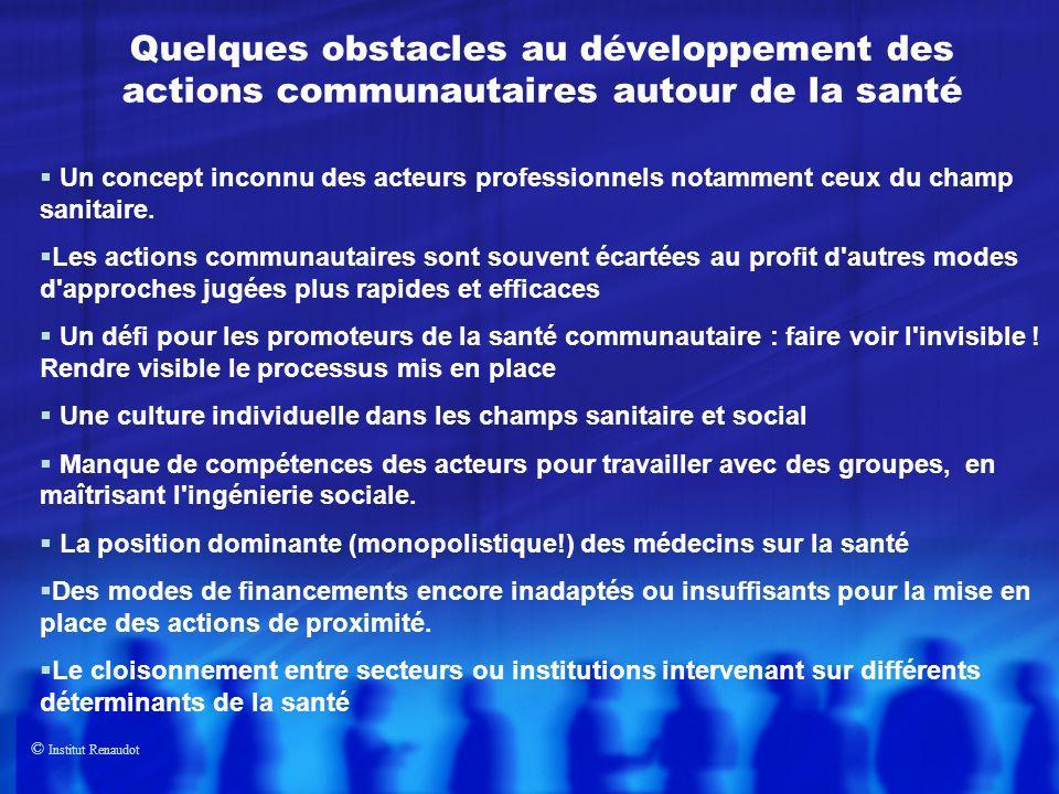 Quelques obstacles au développement des actions communautaires autour de la santé