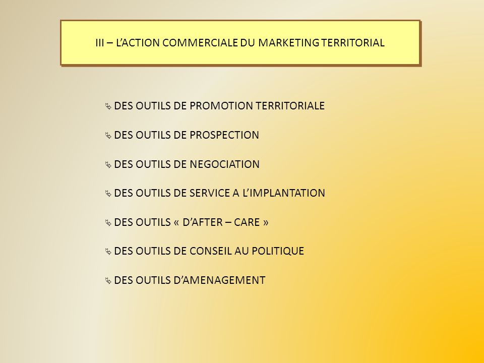 III – L'ACTION COMMERCIALE DU MARKETING TERRITORIAL