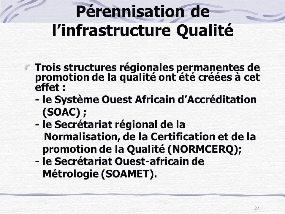 Pérennisation de l'infrastructure Qualité