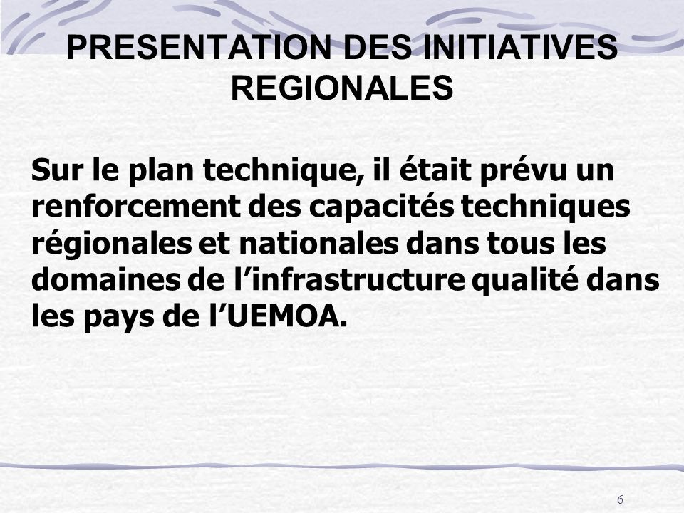 PRESENTATION DES INITIATIVES REGIONALES