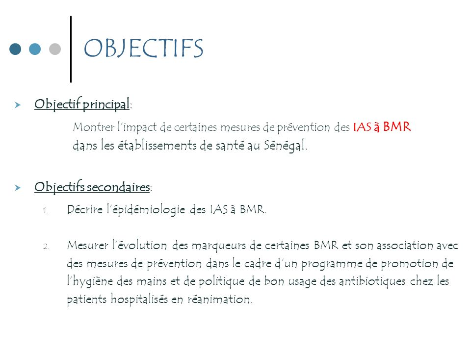 OBJECTIFS Objectif principal:
