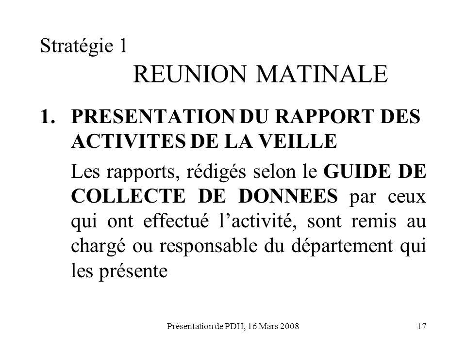 Stratégie 1 REUNION MATINALE