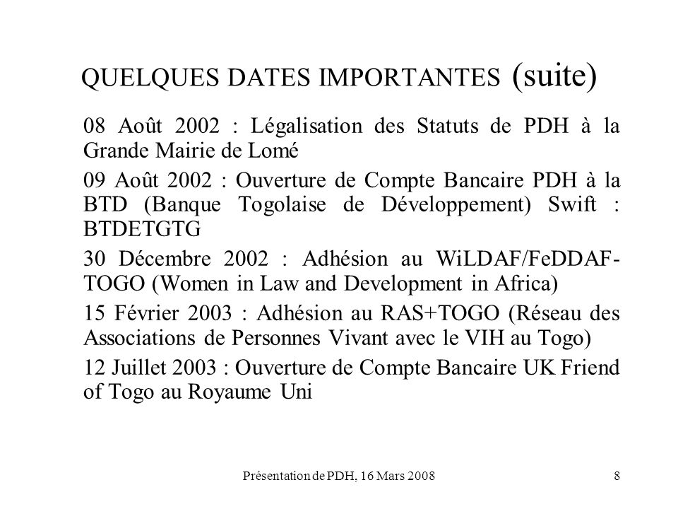 QUELQUES DATES IMPORTANTES (suite)