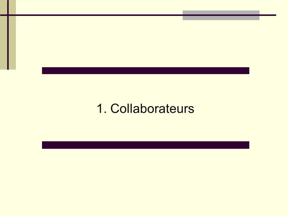 1. Collaborateurs
