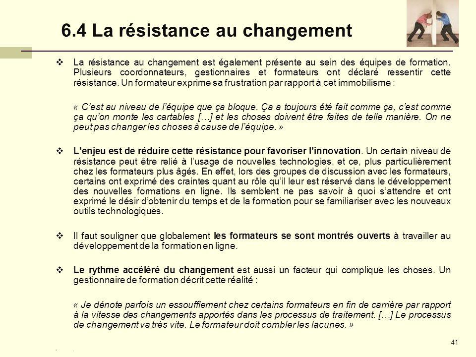 6.4 La résistance au changement