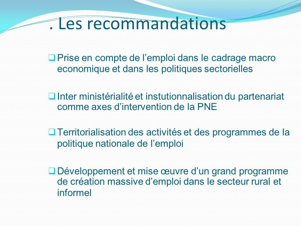 . Les recommandations Prise en compte de l'emploi dans le cadrage macro economique et dans les politiques sectorielles.