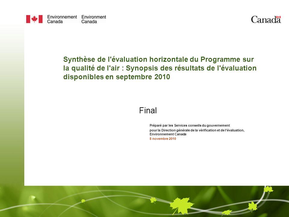 Synthèse de l évaluation horizontale du Programme sur la qualité de l air : Synopsis des résultats de l évaluation disponibles en septembre 2010