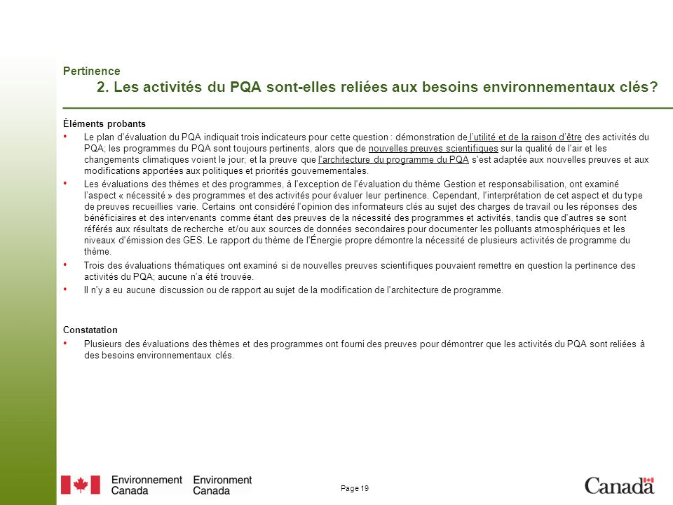 Pertinence 2. Les activités du PQA sont-elles reliées aux besoins environnementaux clés