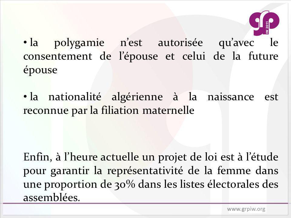 la polygamie n'est autorisée qu'avec le consentement de l'épouse et celui de la future épouse