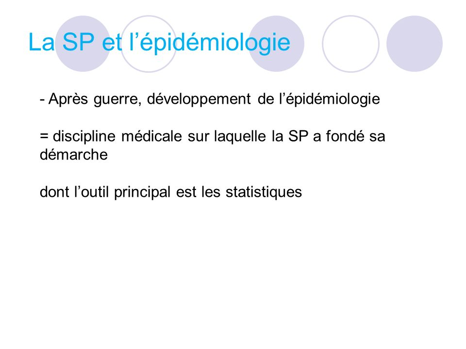 La SP et l'épidémiologie