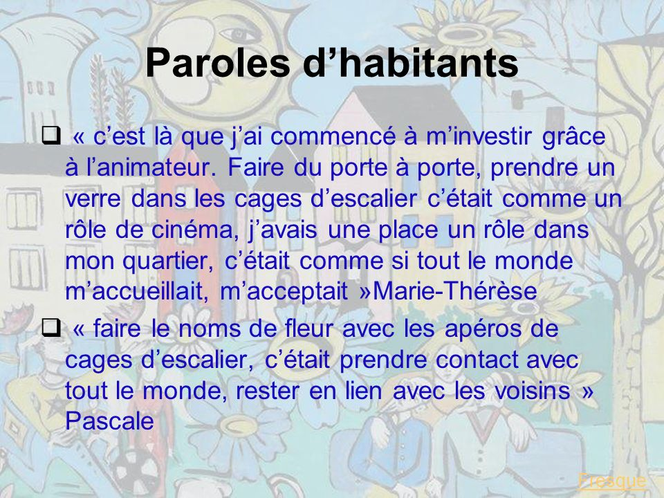 Paroles d'habitants