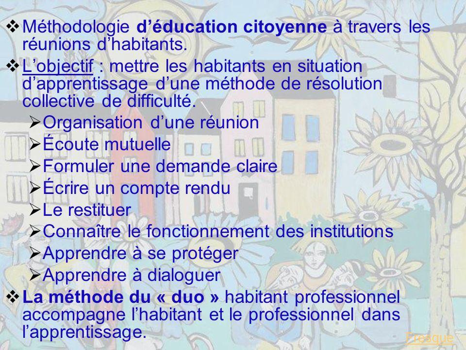 Méthodologie d'éducation citoyenne à travers les réunions d'habitants.