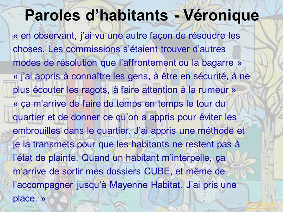 Paroles d'habitants - Véronique