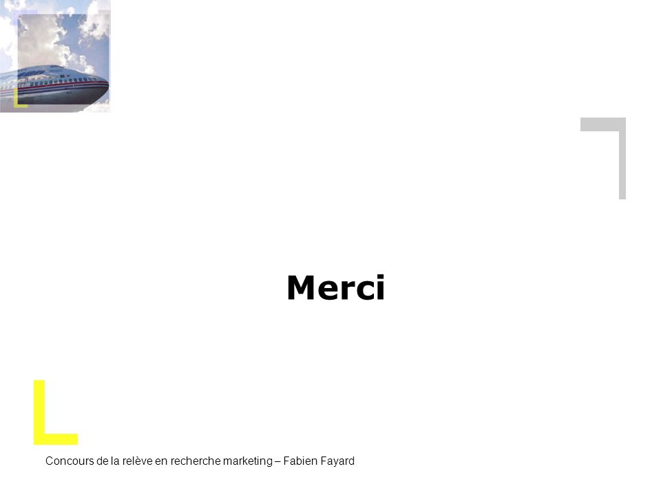 Merci Concours de la relève en recherche marketing – Fabien Fayard