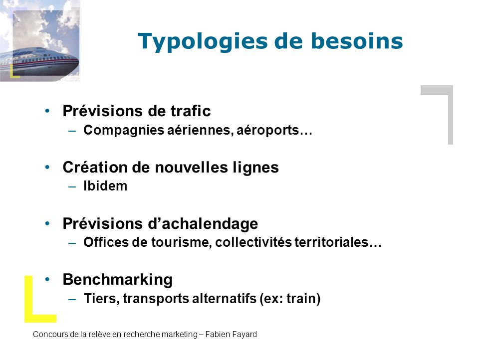 Typologies de besoins Prévisions de trafic