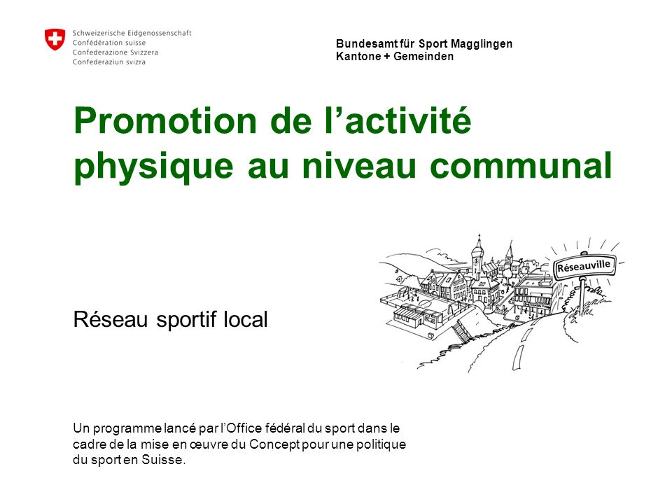 Office fédéral du sport Macolin - Cantons + communes