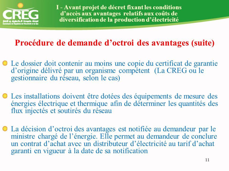Procédure de demande d'octroi des avantages (suite)