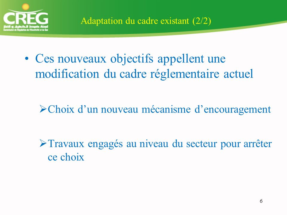 Adaptation du cadre existant (2/2)