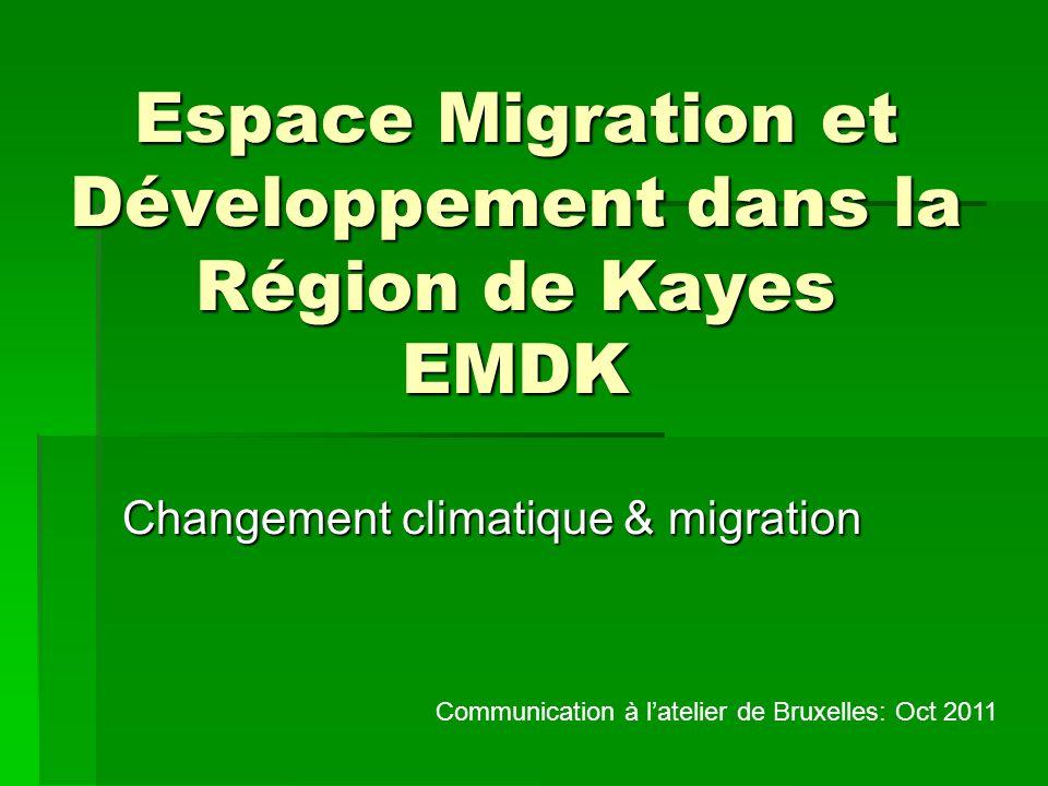 Espace Migration et Développement dans la Région de Kayes EMDK