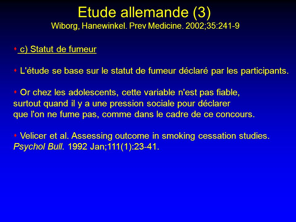 Etude allemande (3) Wiborg, Hanewinkel. Prev Medicine. 2002;35:241-9