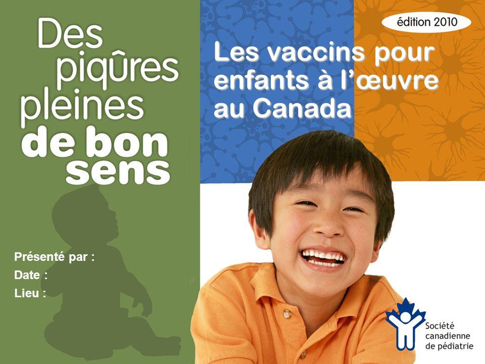 Les vaccins pour enfants à l'œuvre au Canada