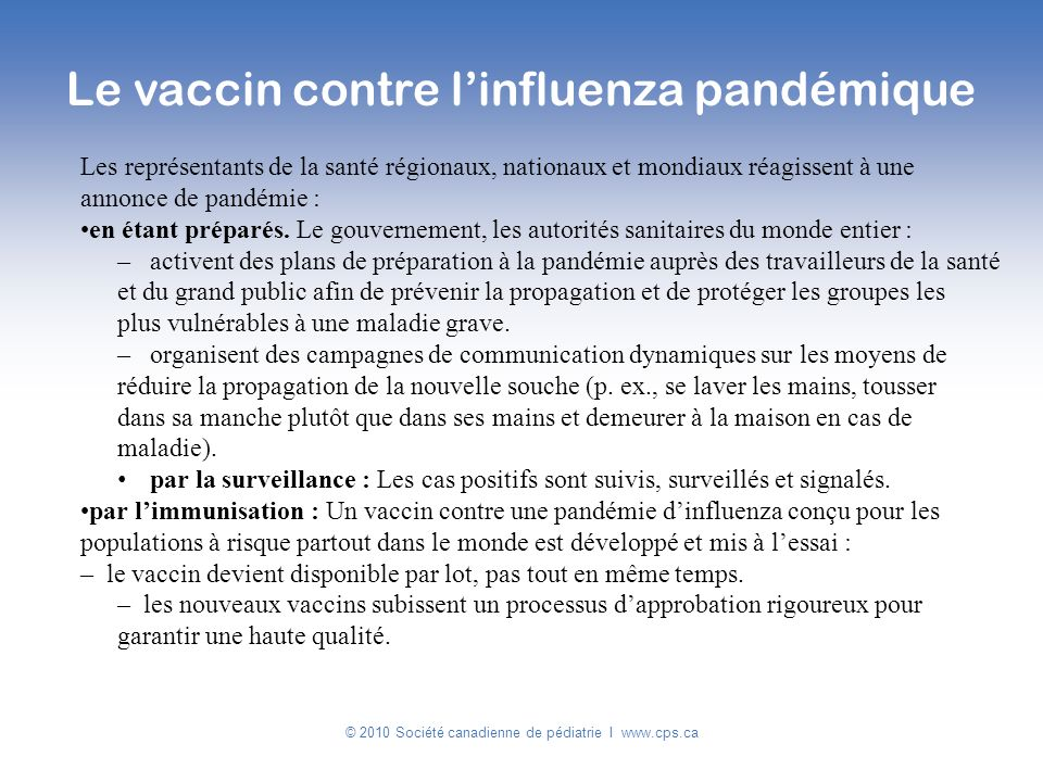 Le vaccin contre l'influenza pandémique