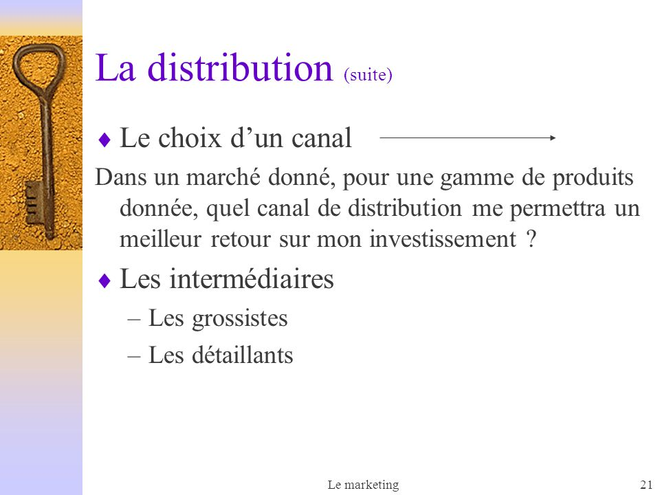 La distribution (suite)