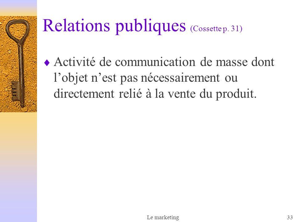 Relations publiques (Cossette p. 31)