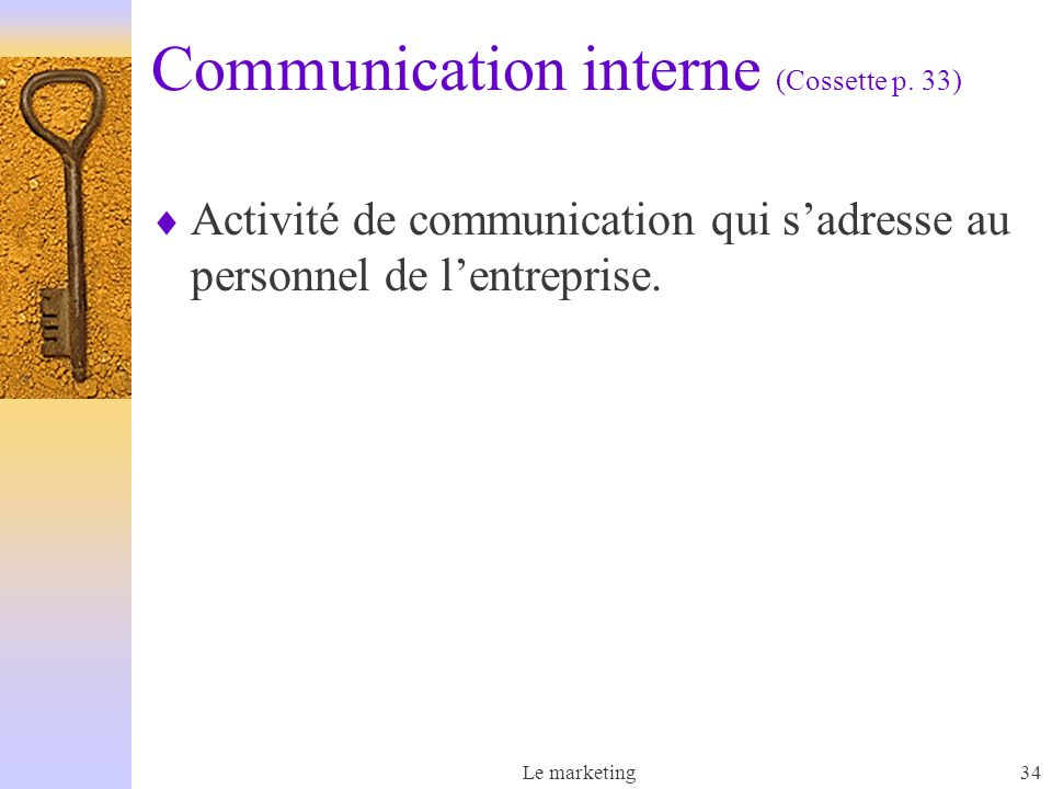 Communication interne (Cossette p. 33)