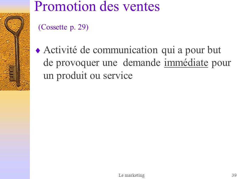 Promotion des ventes (Cossette p. 29)