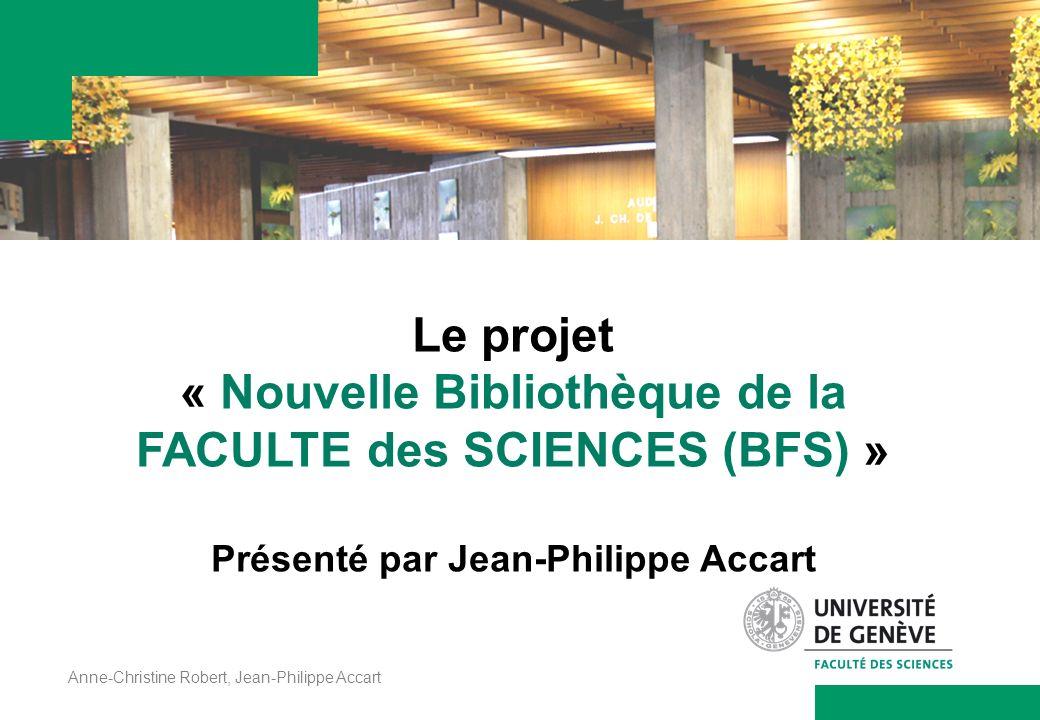 Le projet « Nouvelle Bibliothèque de la FACULTE des SCIENCES (BFS) »