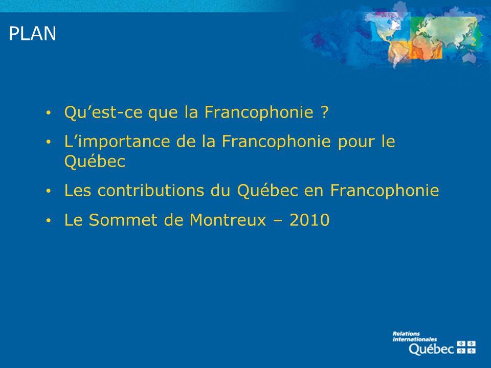 PLAN Qu'est-ce que la Francophonie