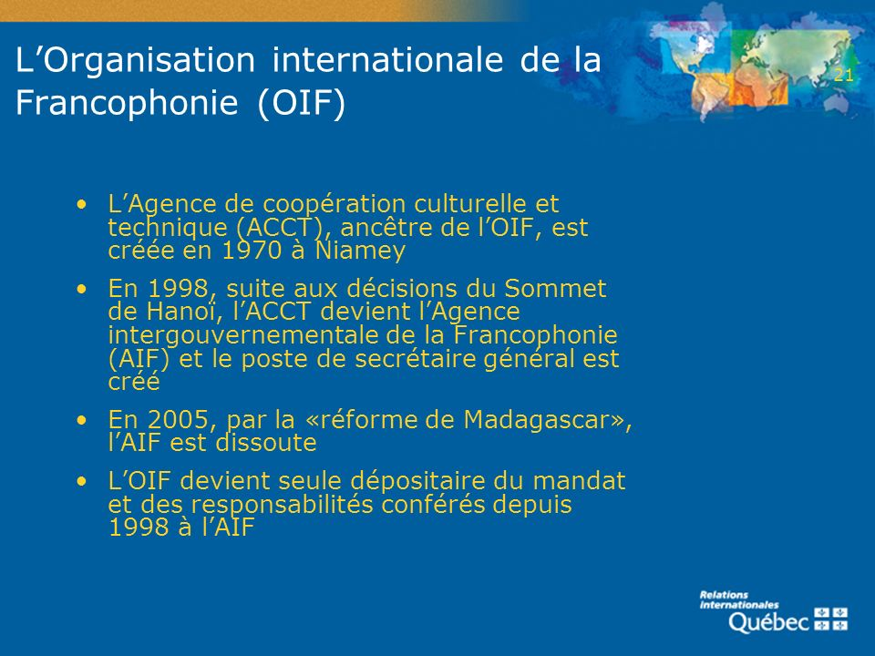 L'Organisation internationale de la Francophonie (OIF)