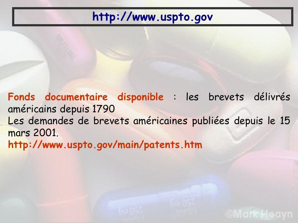 http://www.uspto.gov Fonds documentaire disponible : les brevets délivrés américains depuis 1790.
