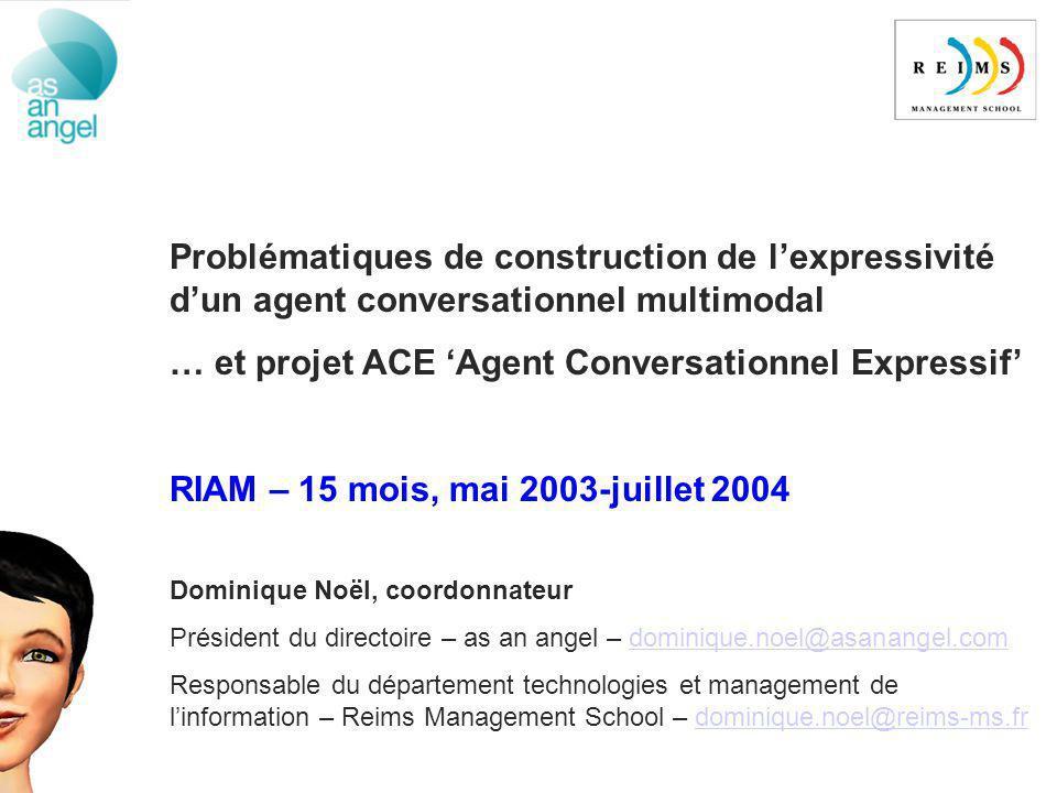 … et projet ACE 'Agent Conversationnel Expressif'