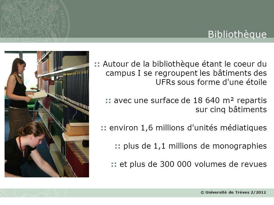 Bibliothèque :: Autour de la bibliothèque étant le coeur du campus I se regroupent les bâtiments des UFRs sous forme d une étoile.