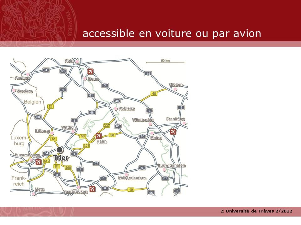 accessible en voiture ou par avion
