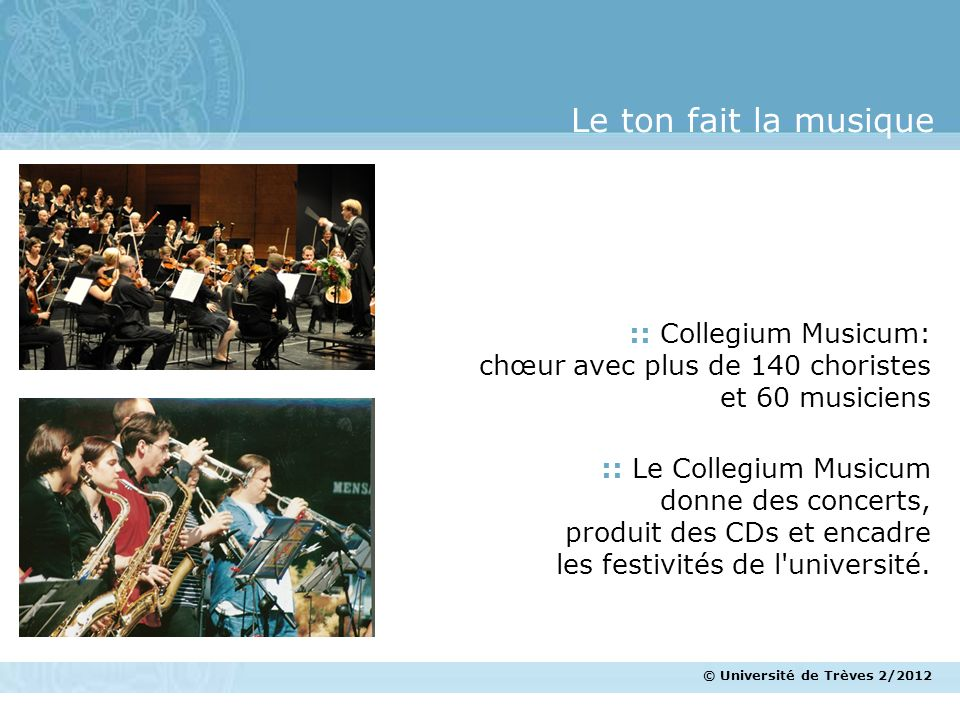 Le ton fait la musique :: Collegium Musicum: chœur avec plus de 140 choristes et 60 musiciens. :: Le Collegium Musicum donne des concerts,