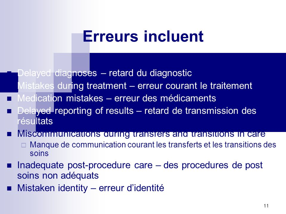 Erreurs incluent Delayed diagnoses – retard du diagnostic