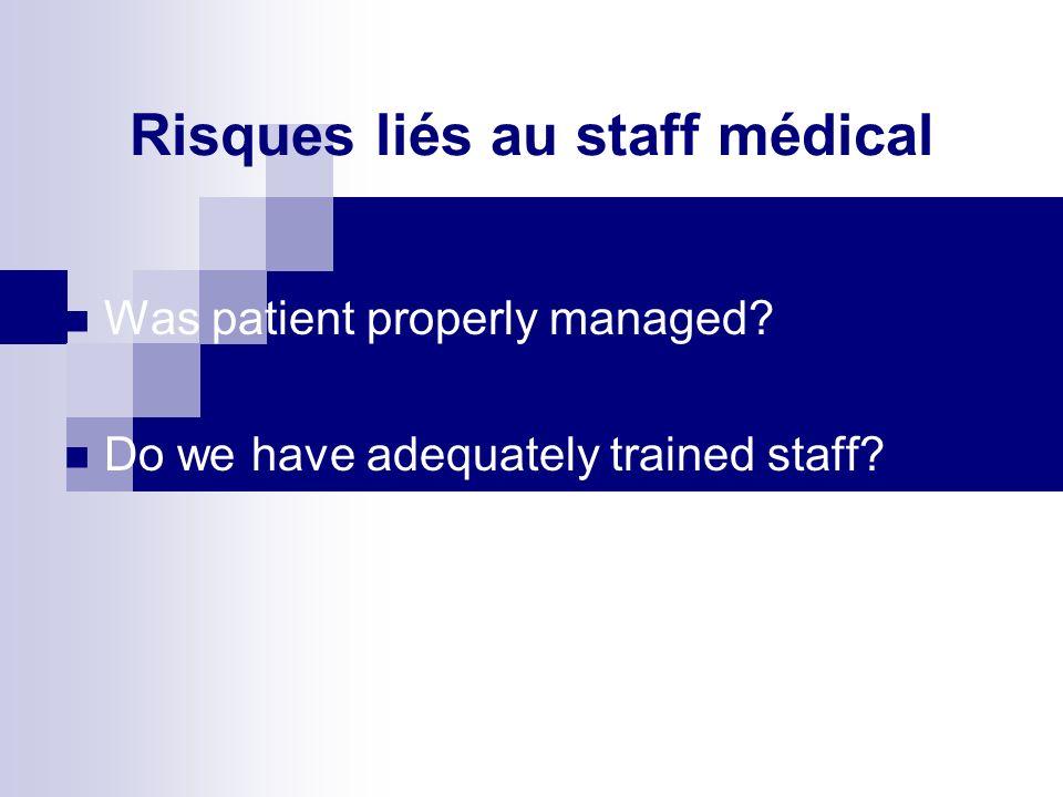 Risques liés au staff médical