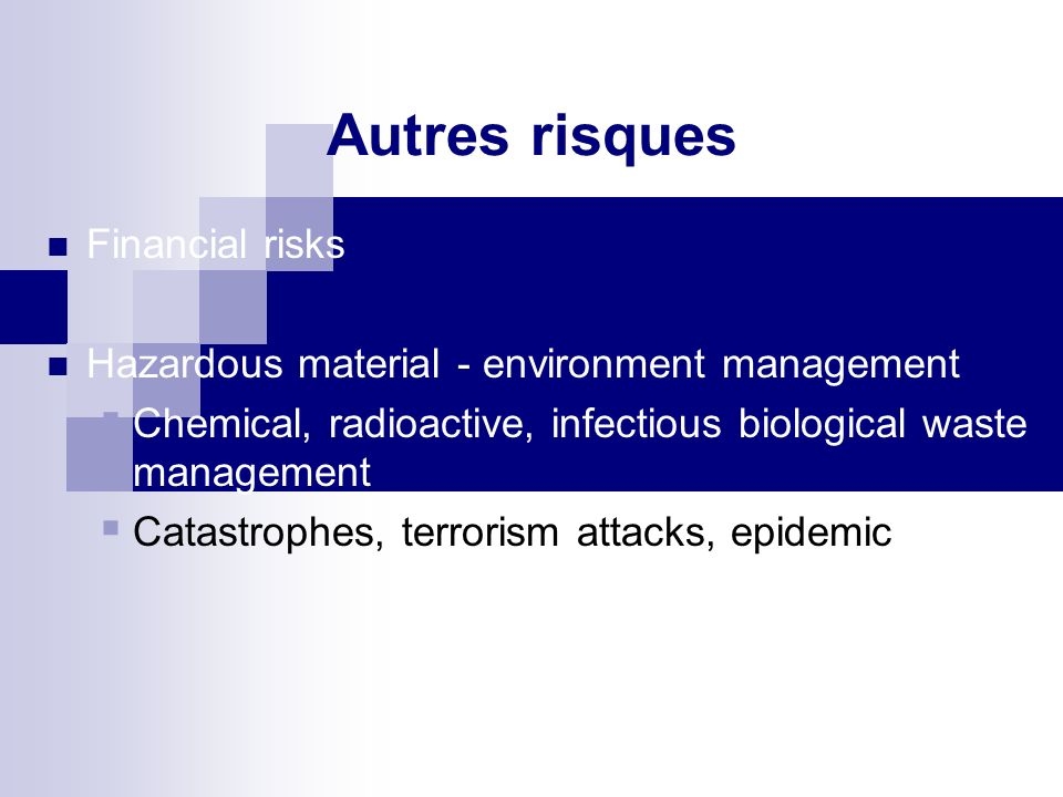 Autres risques Financial risks