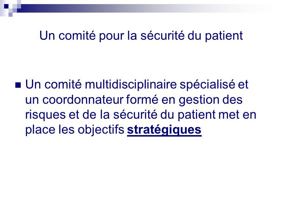 Un comité pour la sécurité du patient
