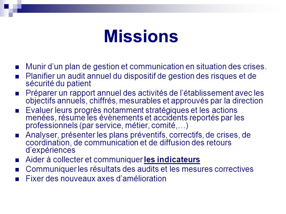 Missions Munir d'un plan de gestion et communication en situation des crises.
