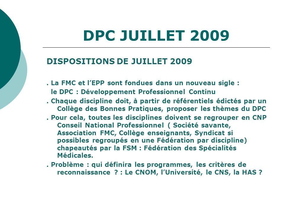 DPC JUILLET 2009 DISPOSITIONS DE JUILLET 2009