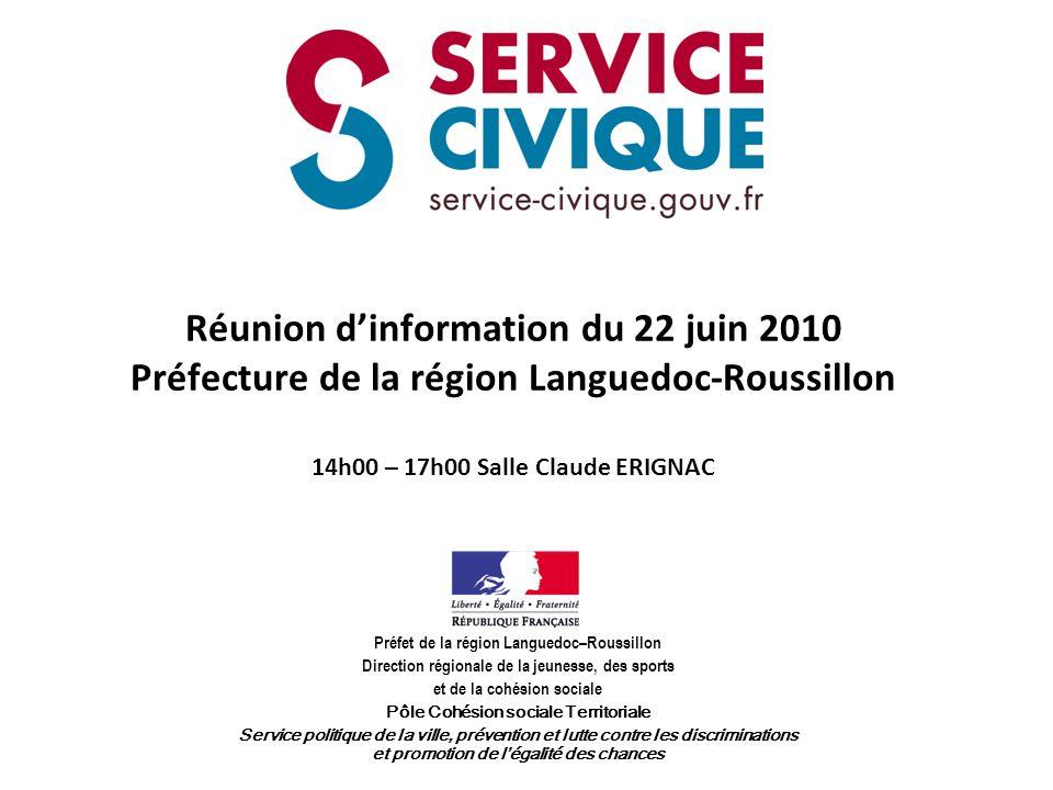 Réunion d'information du 22 juin 2010 Préfecture de la région Languedoc-Roussillon 14h00 – 17h00 Salle Claude ERIGNAC