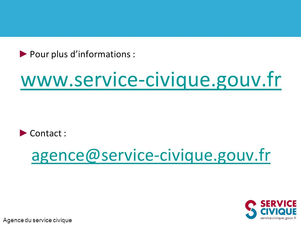 www.service-civique.gouv.fr agence@service-civique.gouv.fr