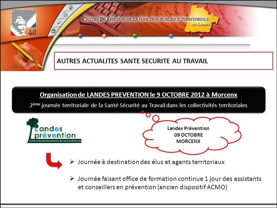 Organisation de LANDES PREVENTION le 9 OCTOBRE 2012 à Morcenx