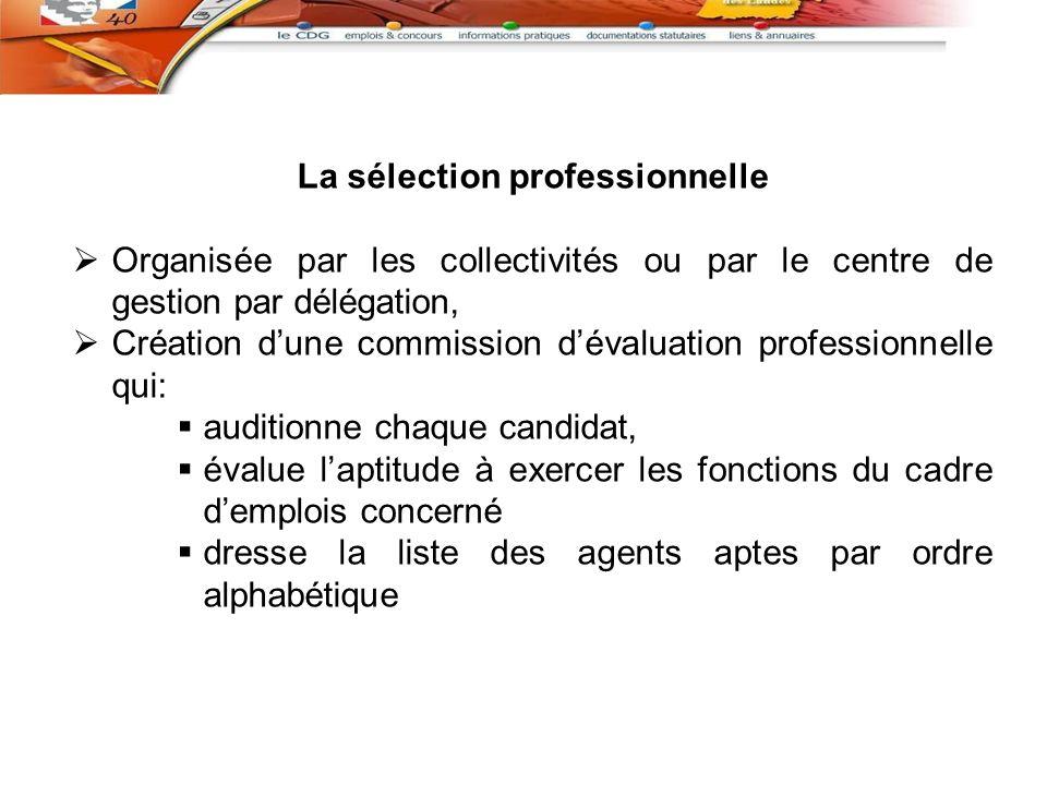 La sélection professionnelle
