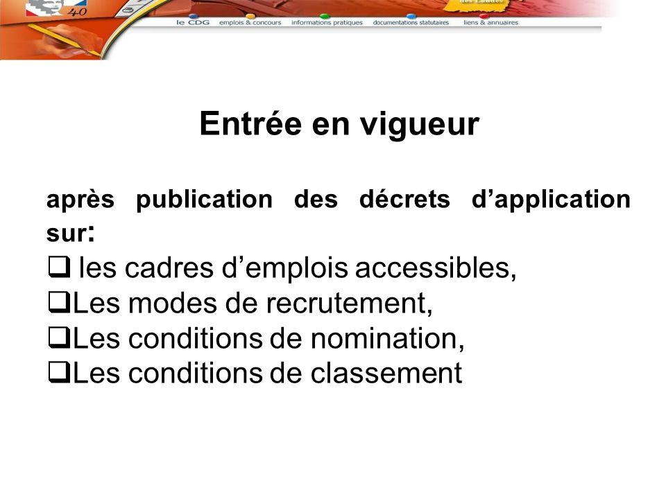 Entrée en vigueur les cadres d'emplois accessibles,